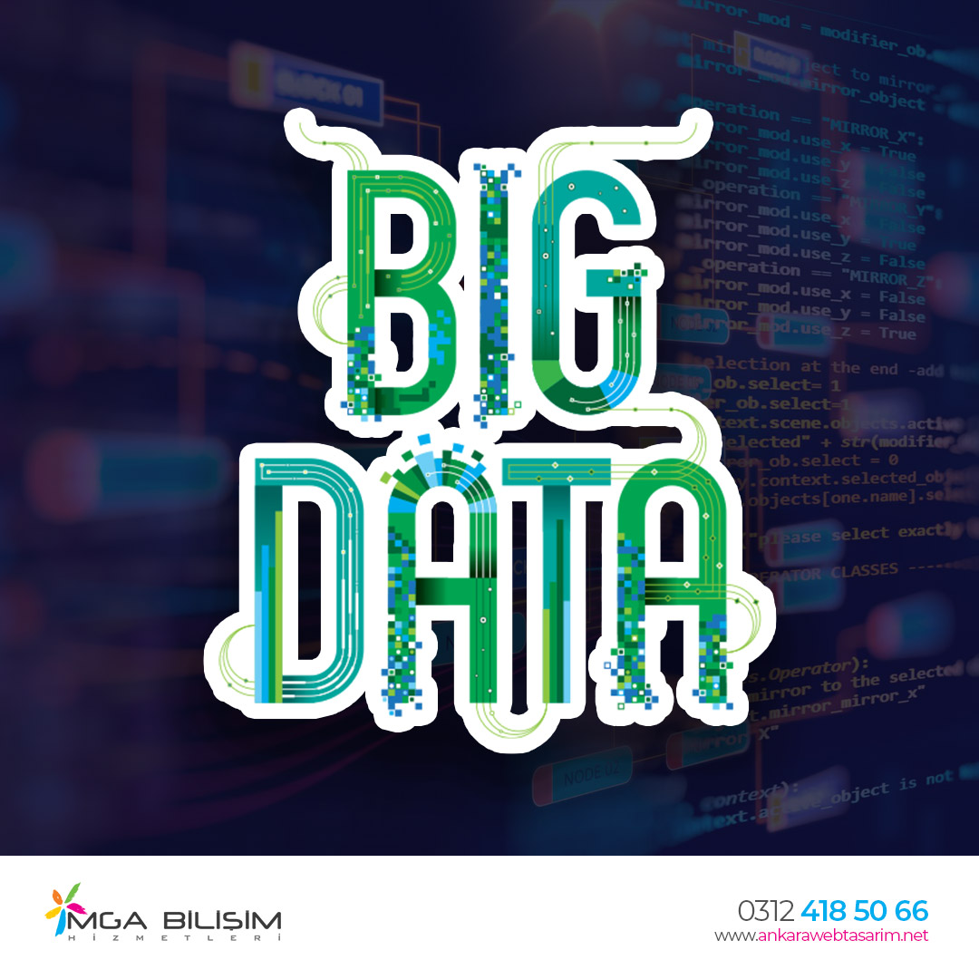 big data ve big data analizi