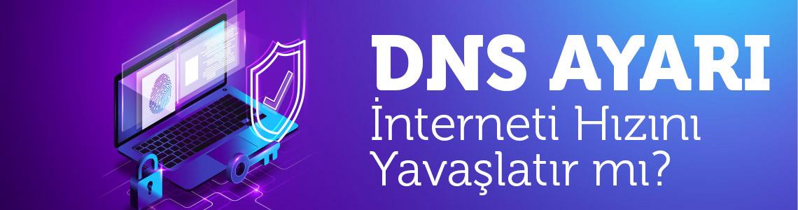 DNS Ayarları Nedir
